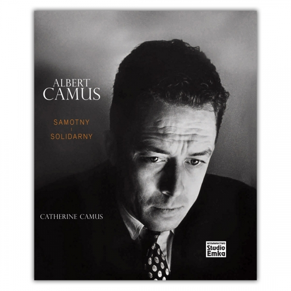 Albert CAMUS – Samotny i Solidarny