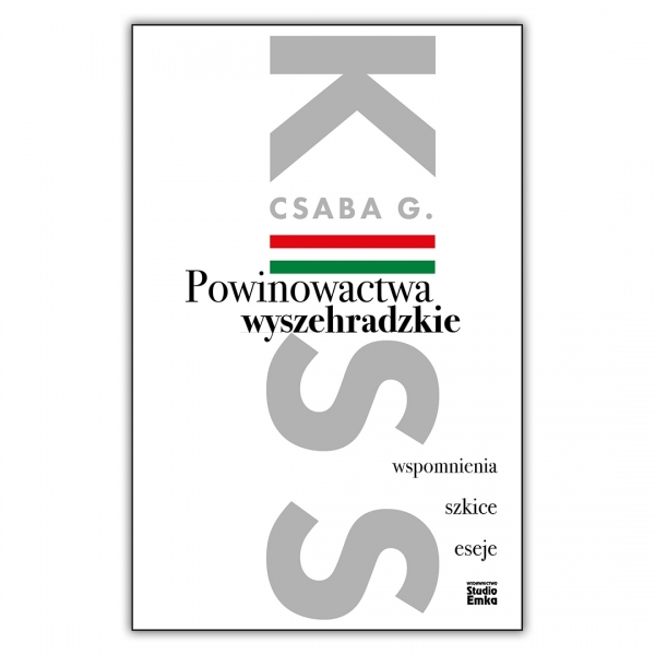 Powinowactwa wyszehradzkie. Wspomnienia, szkice, eseje.
